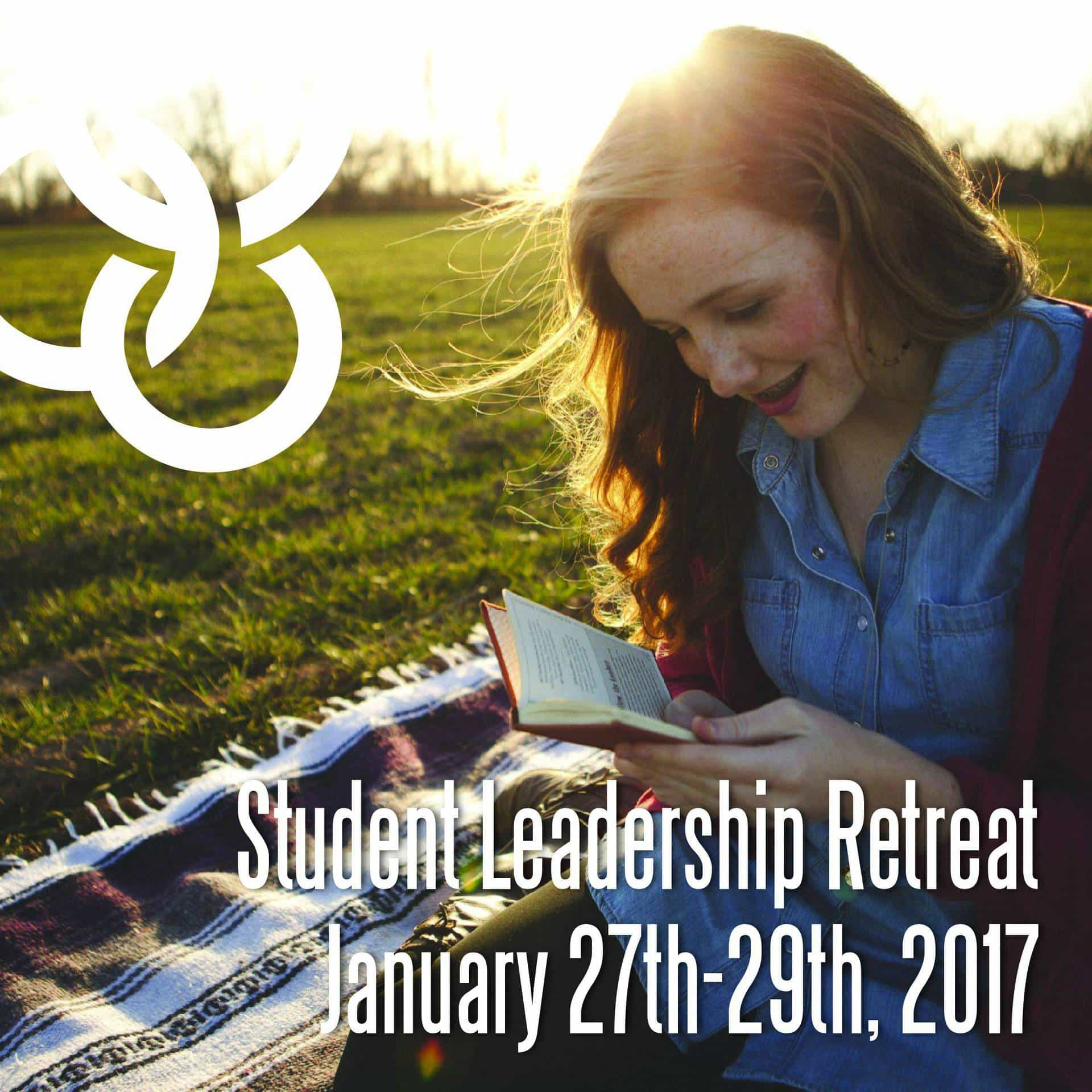 Student Leadership Retreat January 25th-27th 2017